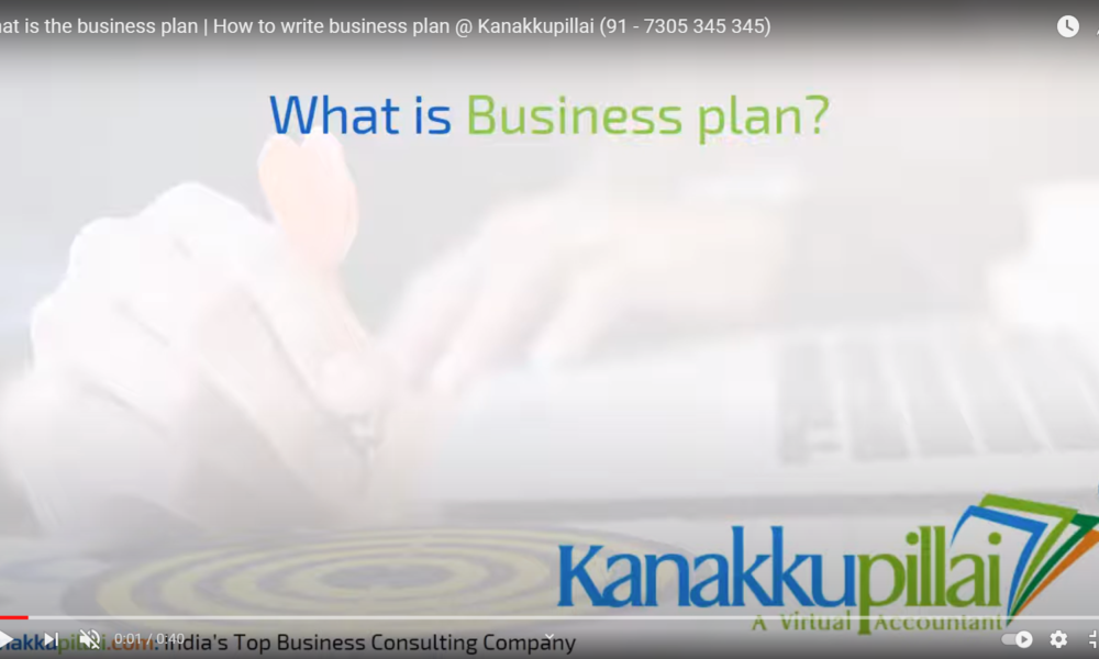 what is the business plan | How to write business plan @ Kanakkupillai