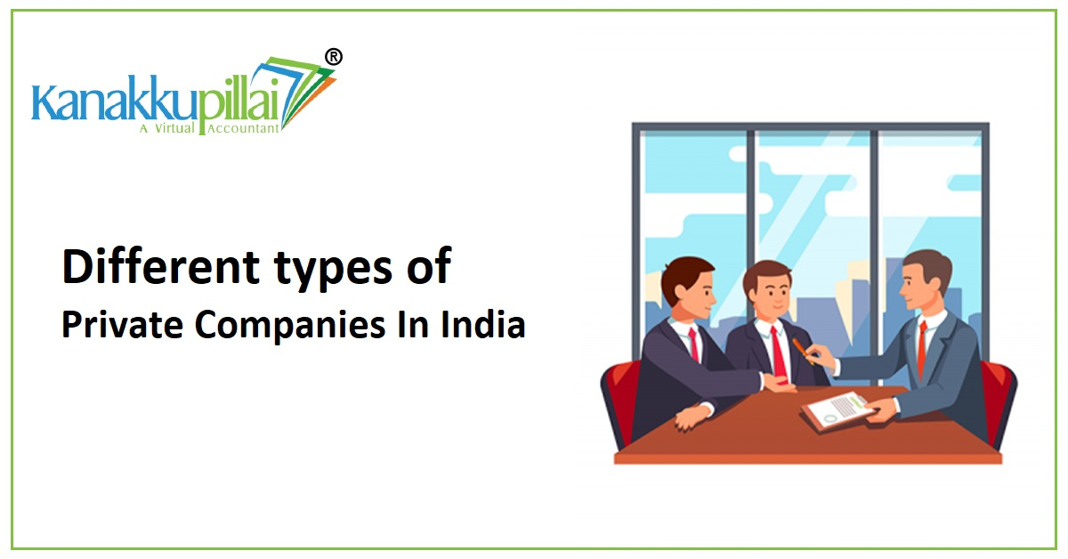 Different types of Private Companies In India