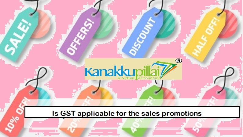 Is GST applicable for the sales promotions