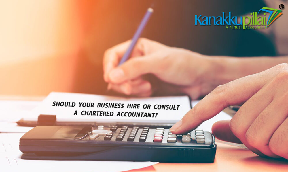 Should your Business Hire or Consult a Chartered Accountant ?