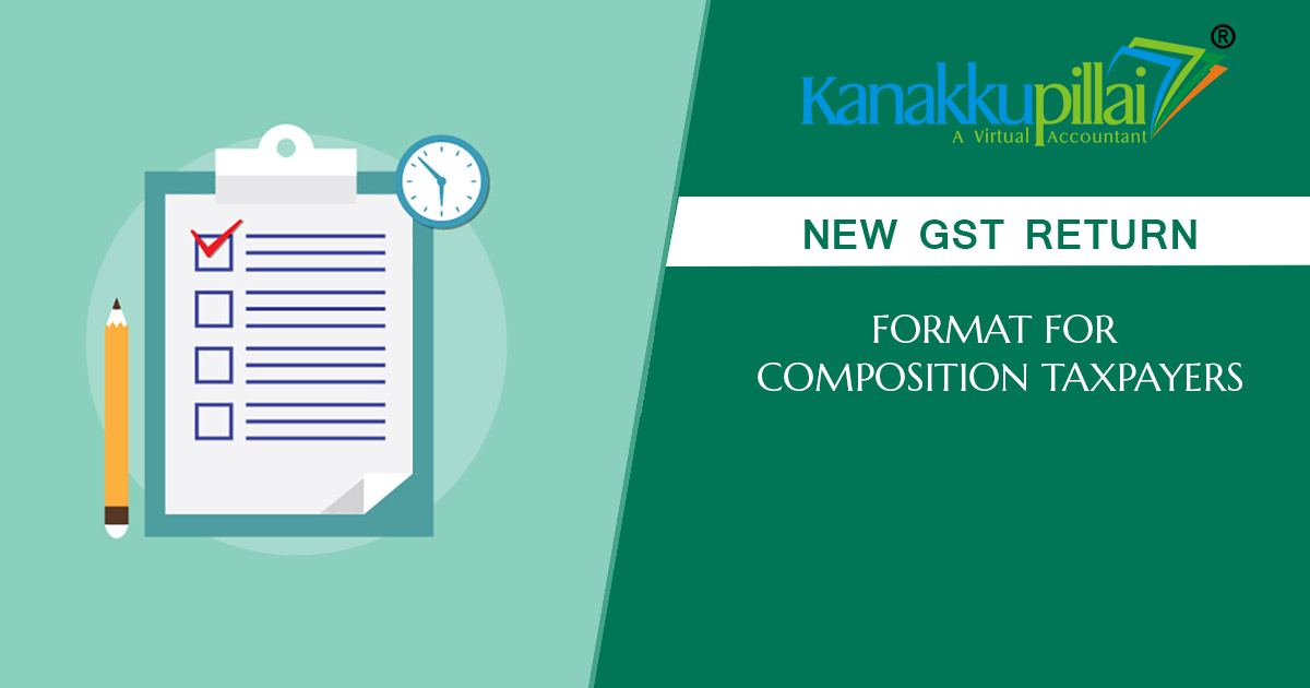 New GST Return Format for Composition taxpayers