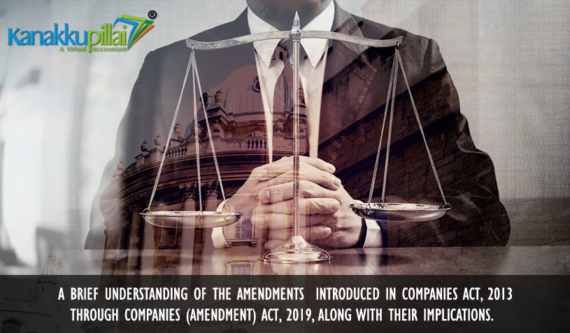 Amendments introduced in Companies Act, 2013 through Companies Act, 2019