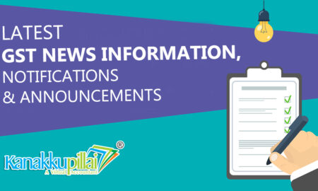 GST Filing latest news and Updates