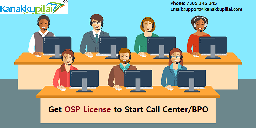 DOT OSP License Registration in India for BPO and Call centers