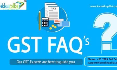 GST Registration Online in India - FAQs 2022 : Kanakkupillai