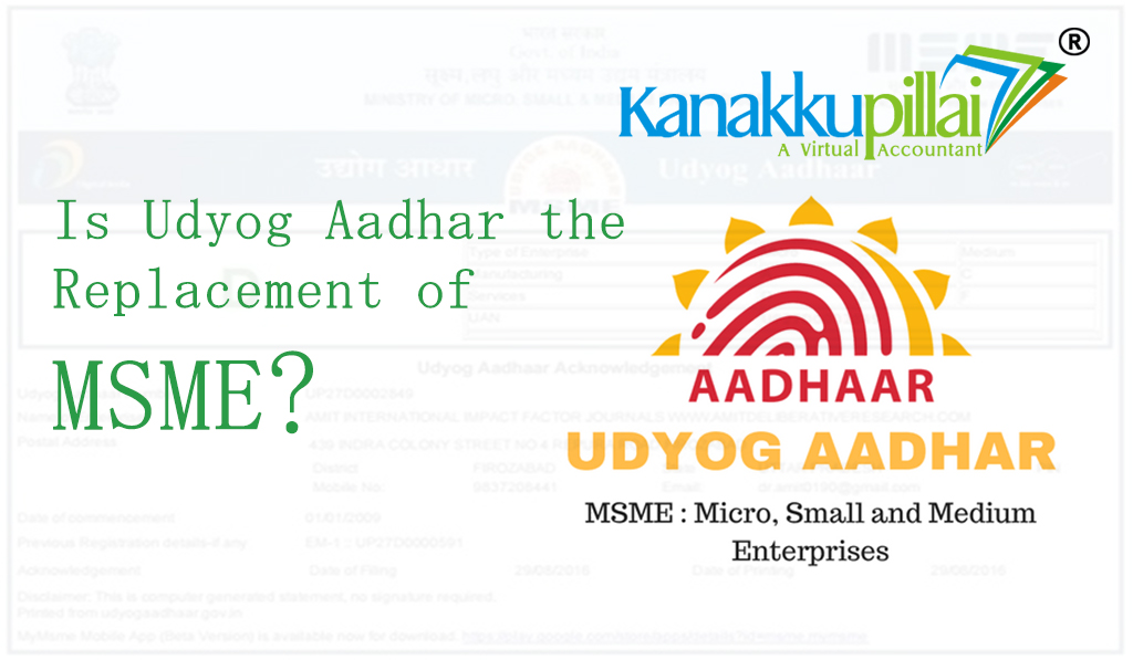 Is-Udyog-Aadhar-the-replacement-of-msme