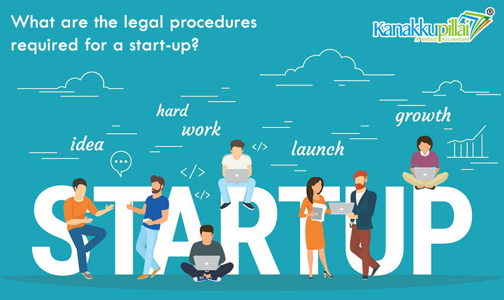 What are the legal procedures required for a startup In India?