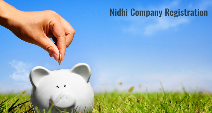 Nidhi Company Registration – Process & Documents required