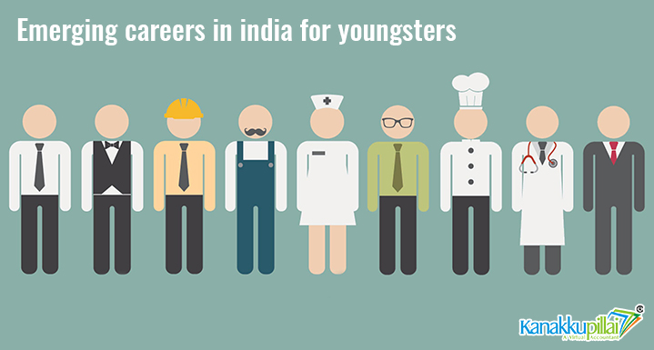 Top 9 Emerging Careers In India For Youngsters