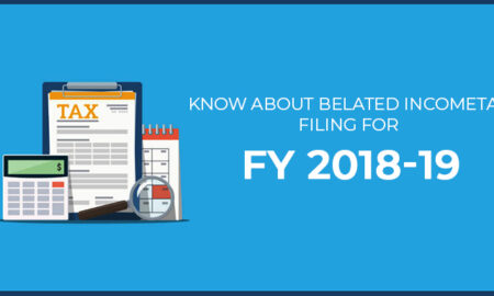Know-about-Belated-IncomeTax-Filing-for-FY-2018-19