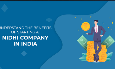 Understand-the-benefits-of-starting-a-Nidhi-Company-in-India