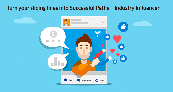 Turn-your-sliding-lines-into-Successful-Paths-Industry-Influencer-kanakkupillai