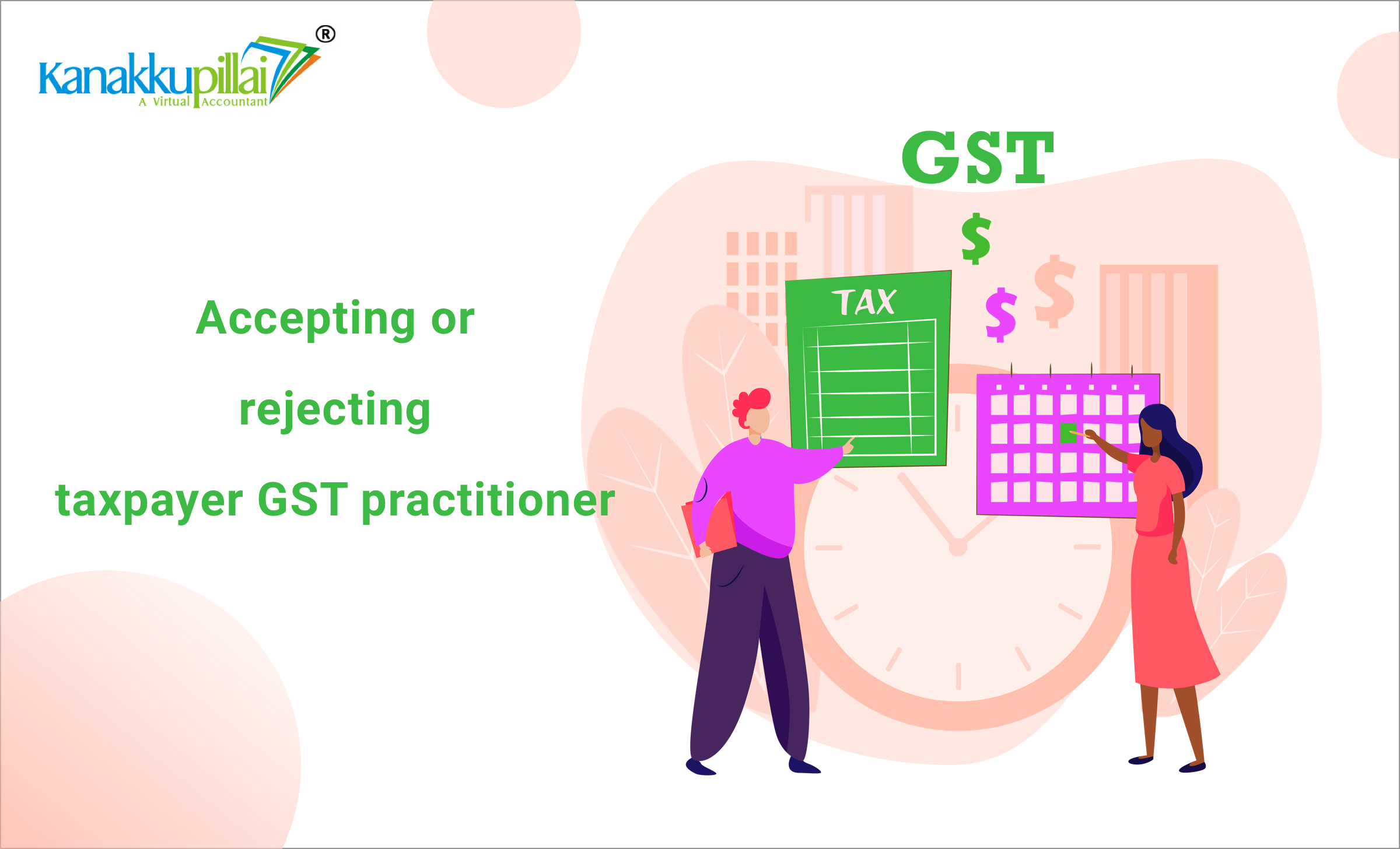 Accepting-or-Rejecting-a-Taxpayer-GST-practitioner