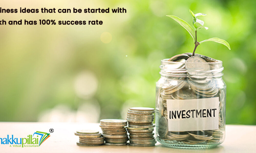 100% success rate Business ideas that can be started with 1 lakh in 2021