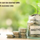 What-are-some-business-ideas-that-can-be-started-with-1-lakh-and-has-100%-success-rate
