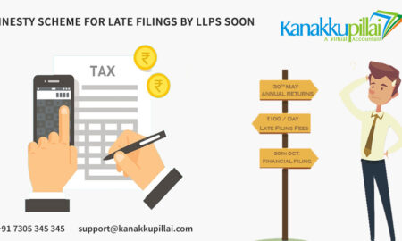 Amnesty-scheme-for-late-Submissions-by-LLPs-is-all-set-to-launch-soon-kanakkupillai-a-virtual-accountant-in-chennai-tamilnadu-india