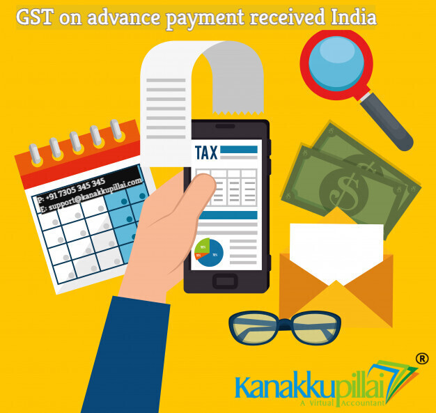 GST on advance payment received India