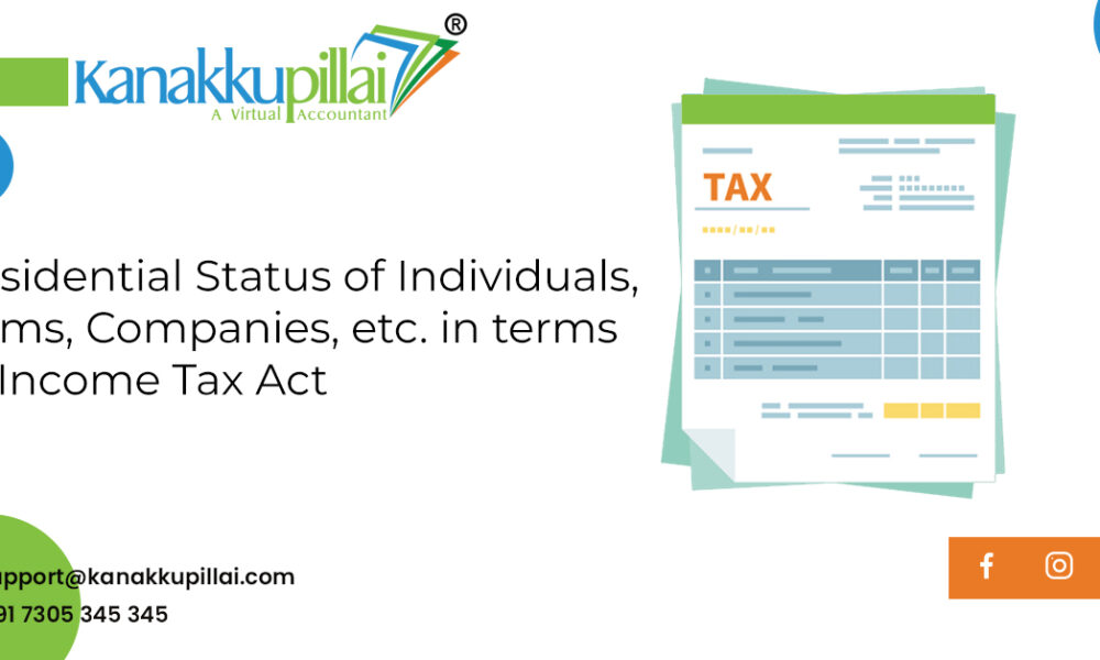 Residential Status of Individuals, Firms, Companies