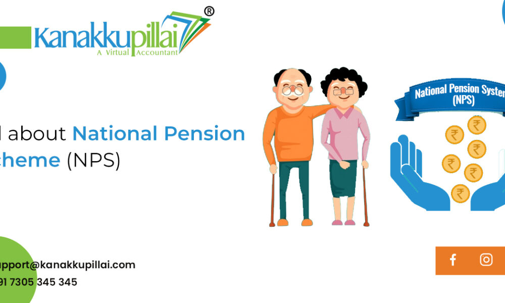 NPS National Pension Scheme – What is NPS, How to open Online India