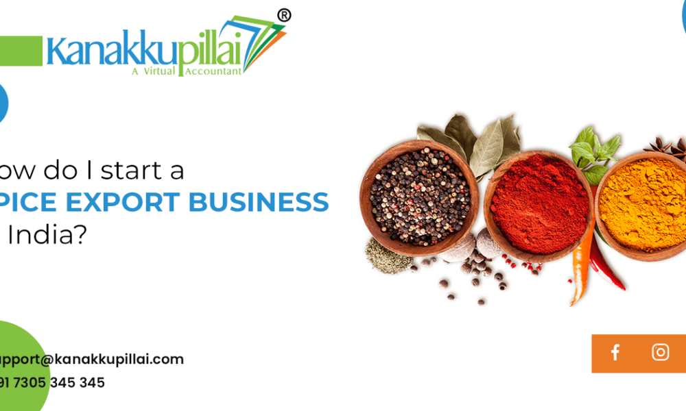 How do I start a spice export business in India?