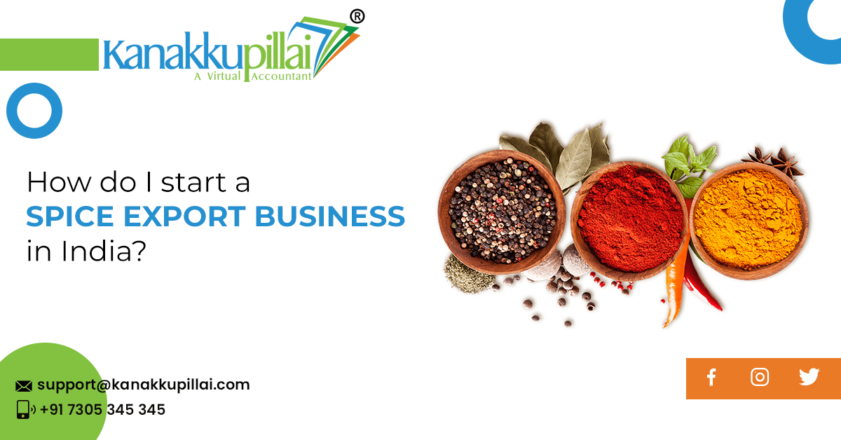 How do I start a spice export business in India
