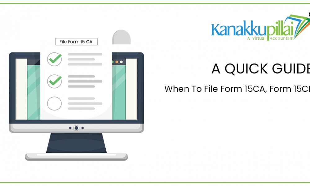 When To File Form 15CA, Form 15CB