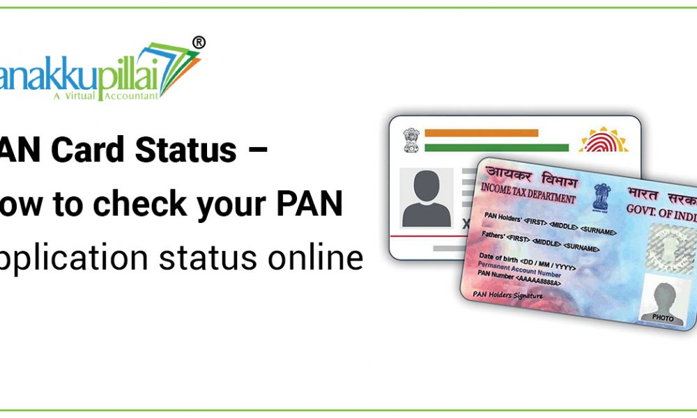 PAN Card Status – How to check your PAN application status online