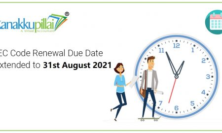 IEC Code Renewal Due date extended to 31st August 2021