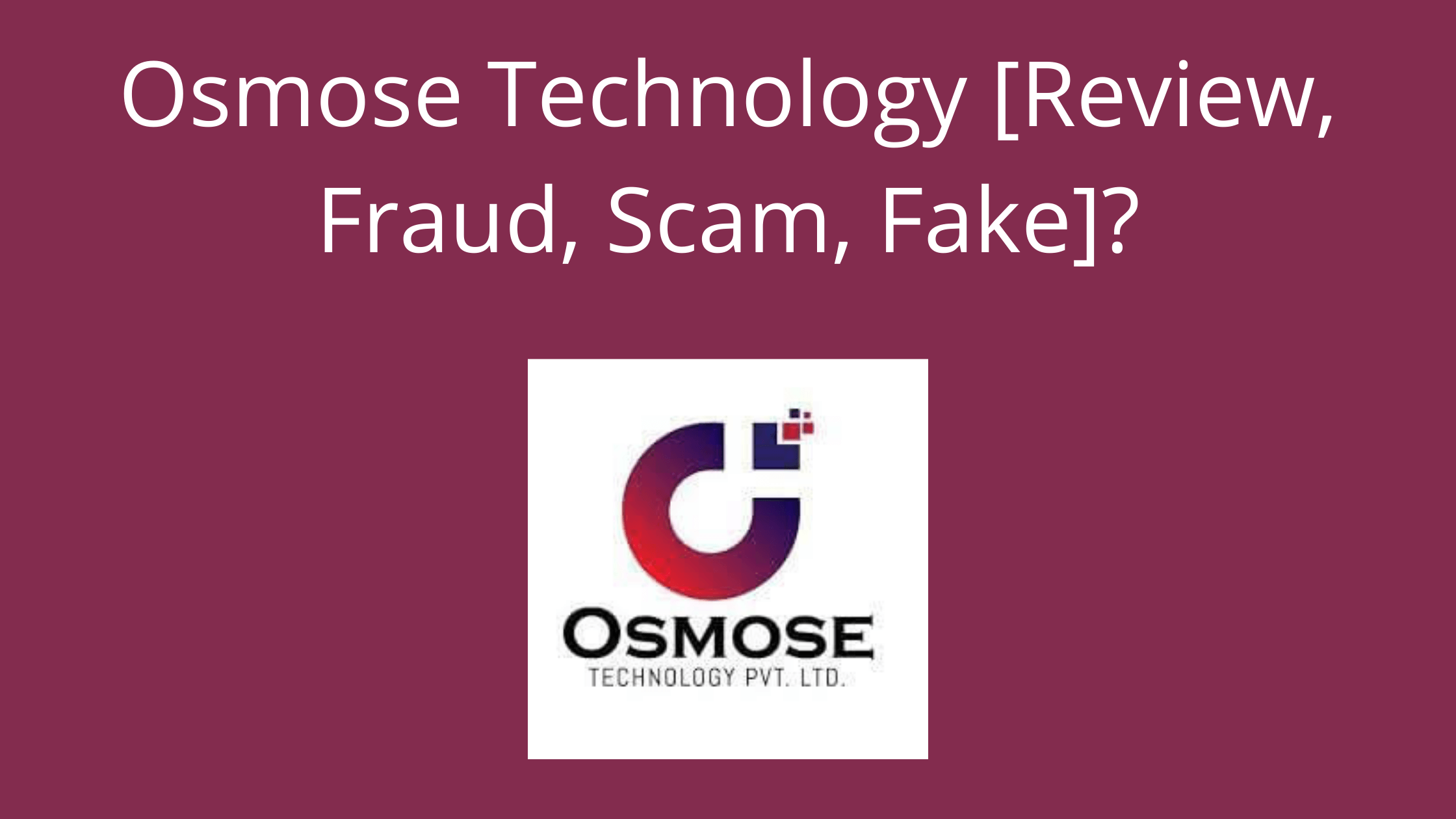 Osmose-Technology-Review-Fraud-Scam-Fake