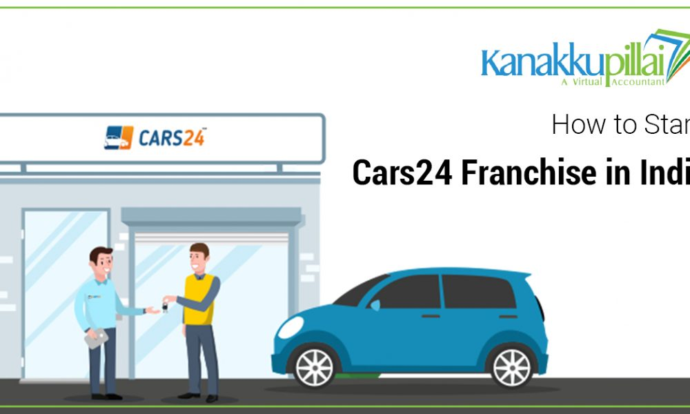 How to Start Cars24 Franchise in India