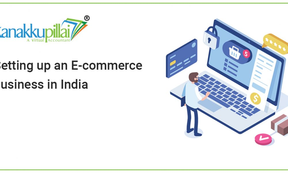 Setting up an E-commerce business in India