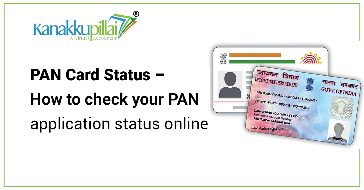 PAN Card Status - How to check your PAN application status online