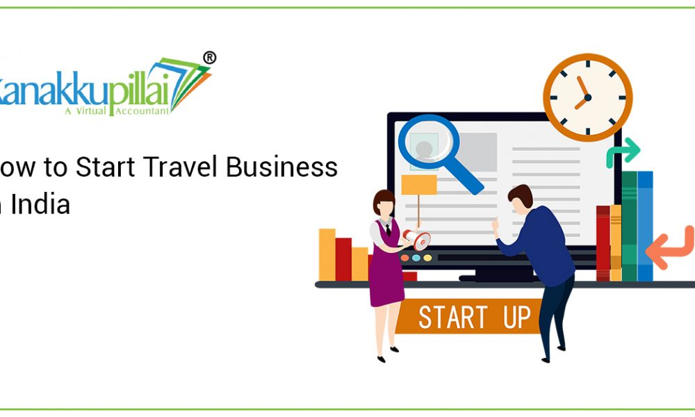 How to Start Travel Business in India