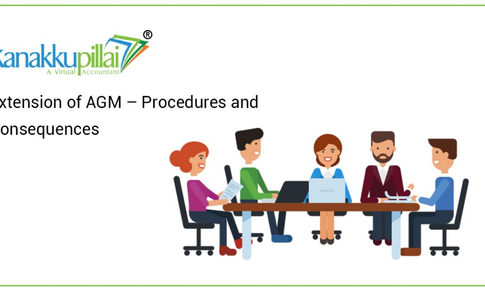 Extension of AGM – Procedures and Consequences
