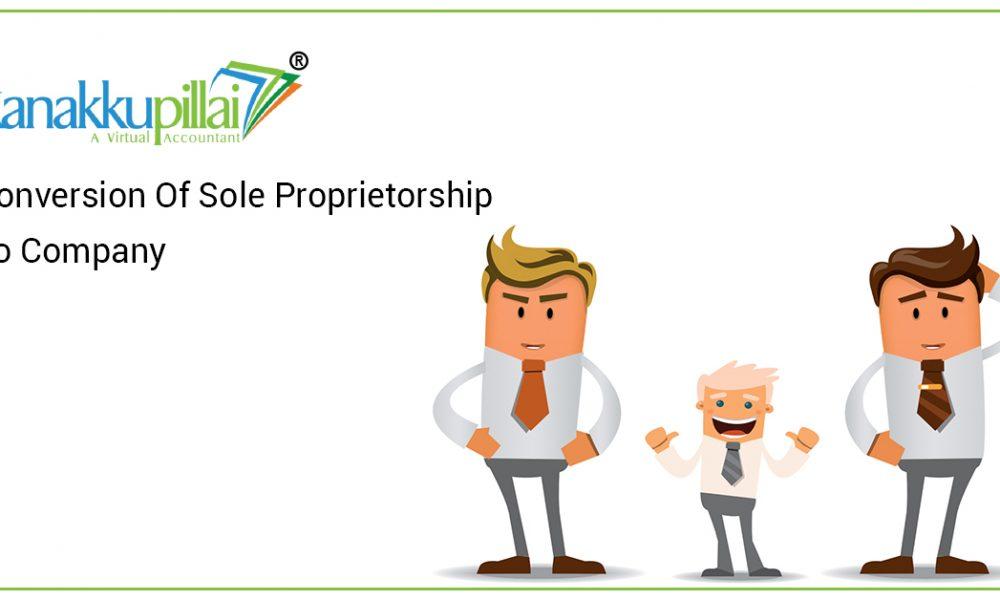 Conversion Of Sole Proprietorship To Company