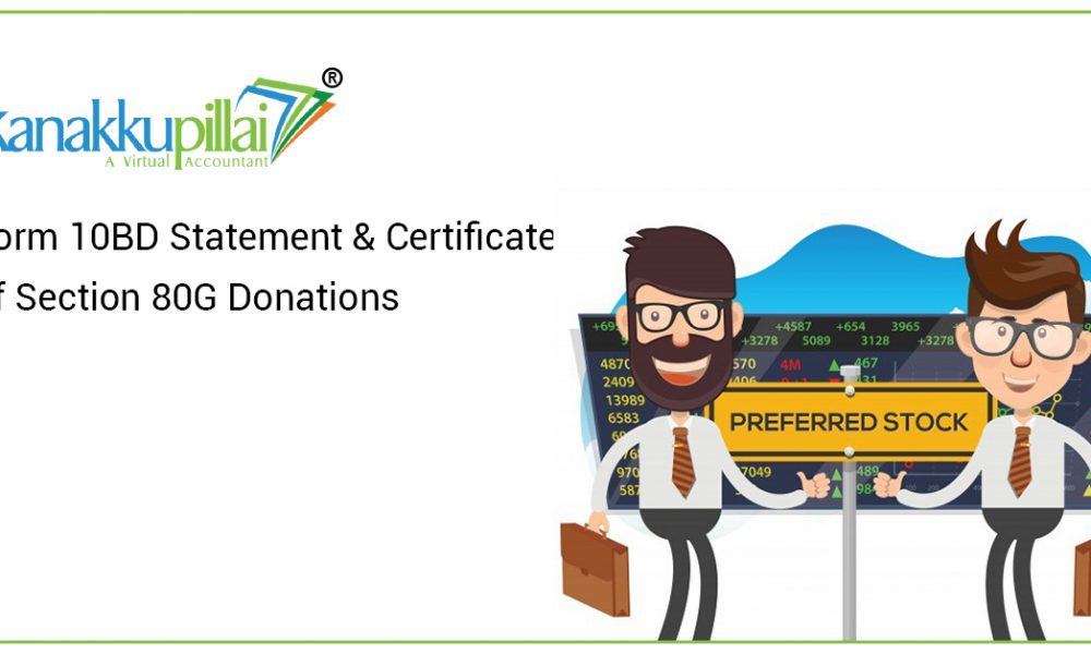 Form 10BD Statement & Certificate of Section 80G Donations