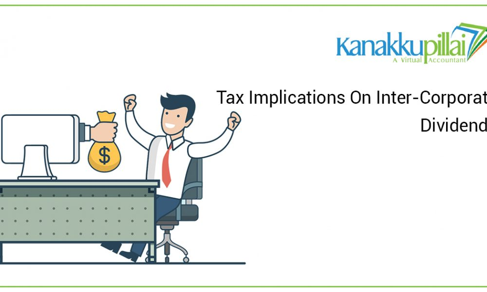 Tax Implications On Inter-Corporate Dividends
